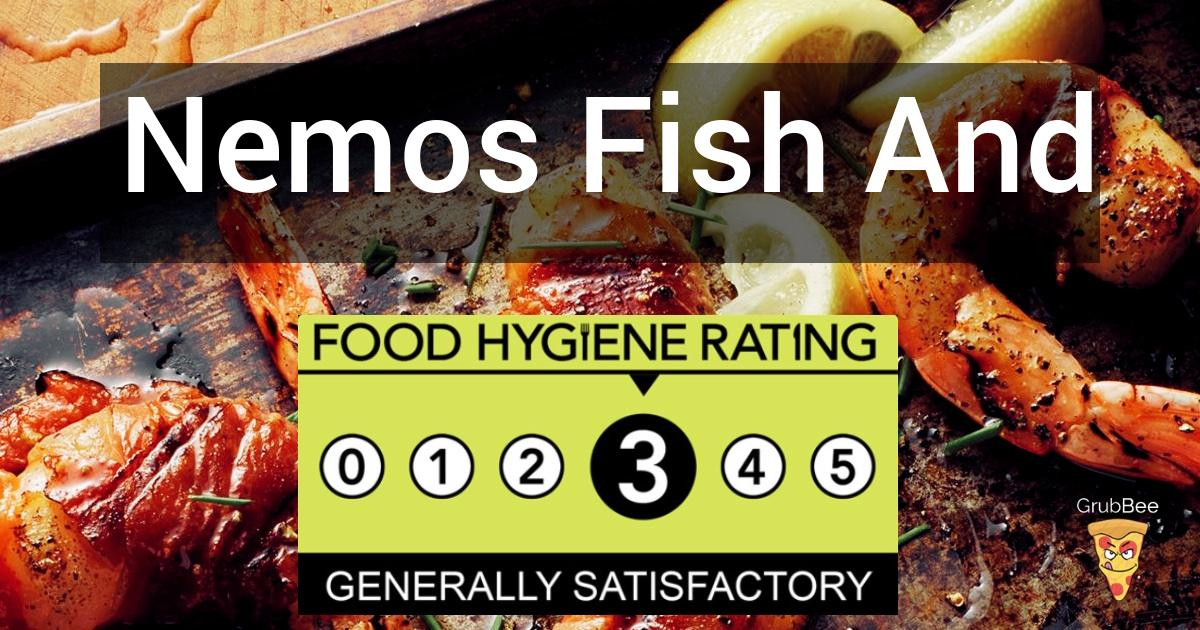 Nemos Fish And Chips In Bromley Food Hygiene Rating