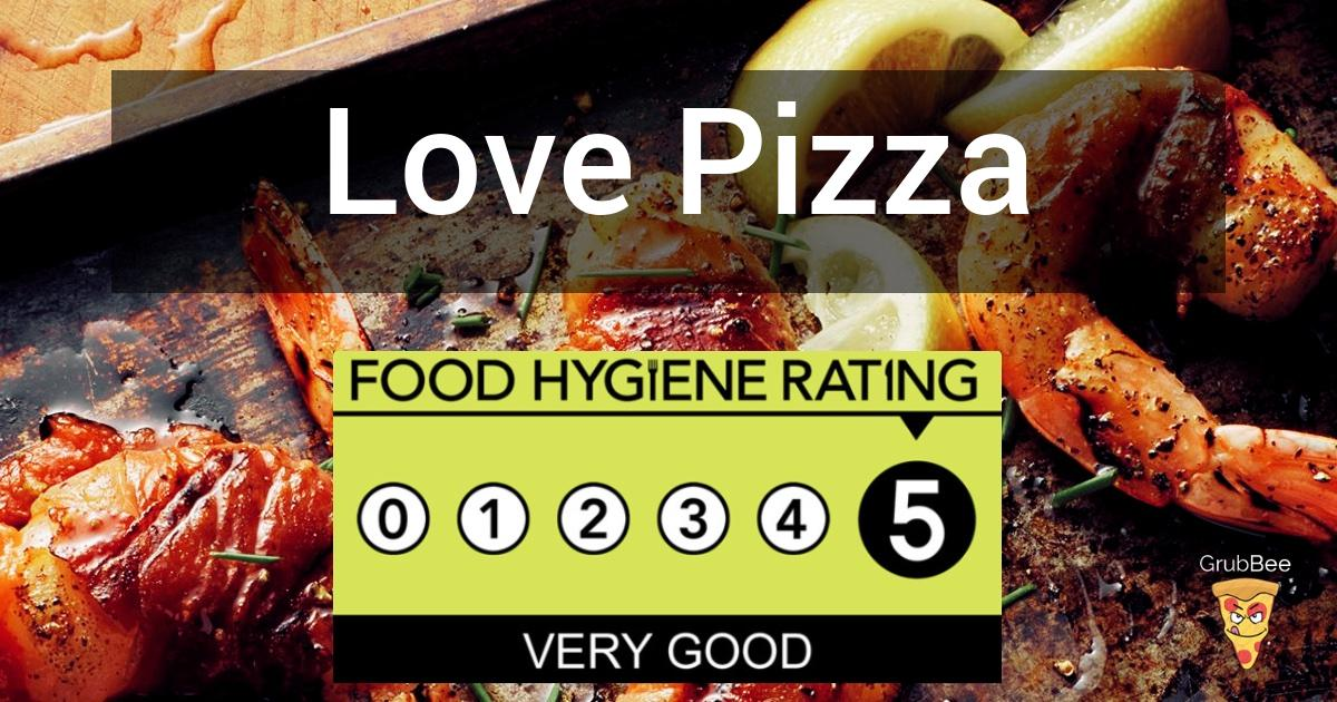 Love Pizza In Belfast City Food Hygiene Rating