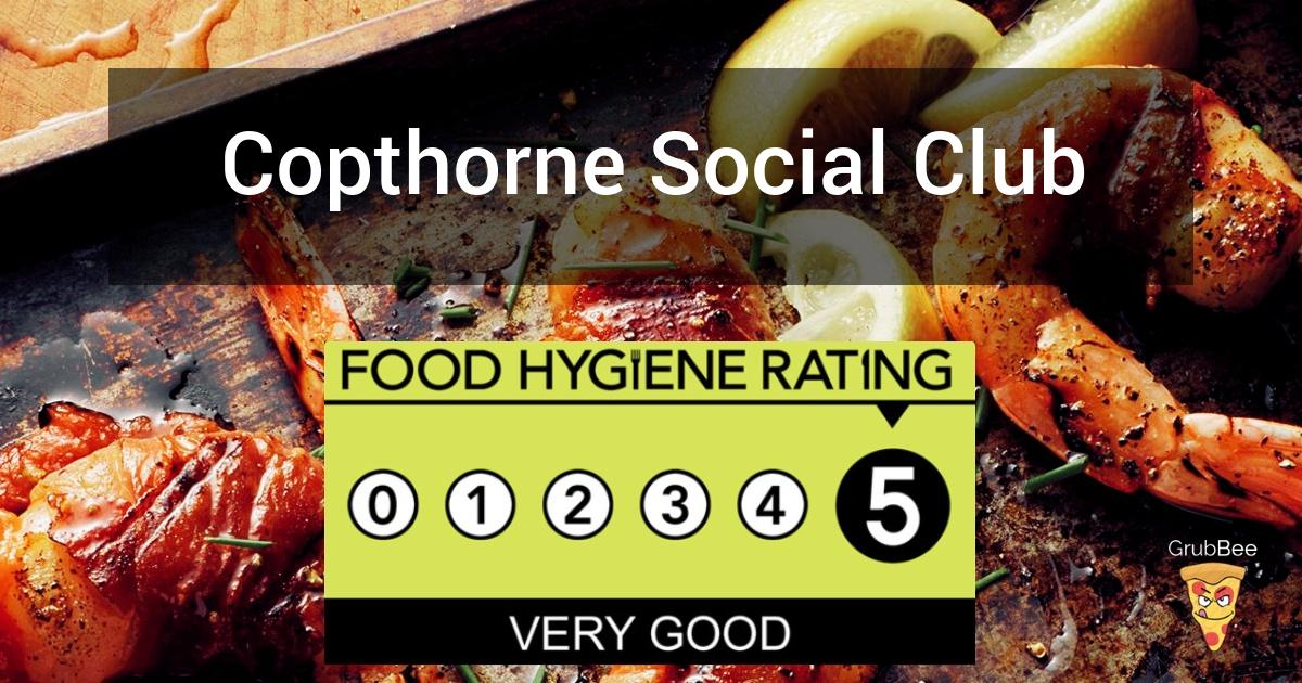 Copthorne Social Club In Mid Sussex Food Hygiene Rating