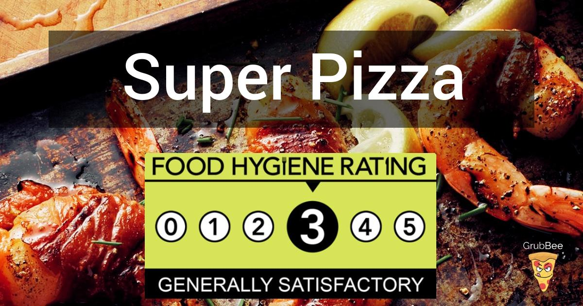 Super Pizza In Southend On Sea Food Hygiene Rating