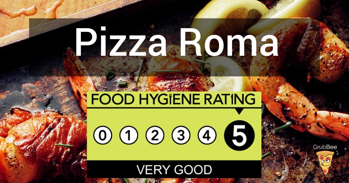 Pizza Roma In South Ribble Food Hygiene Rating