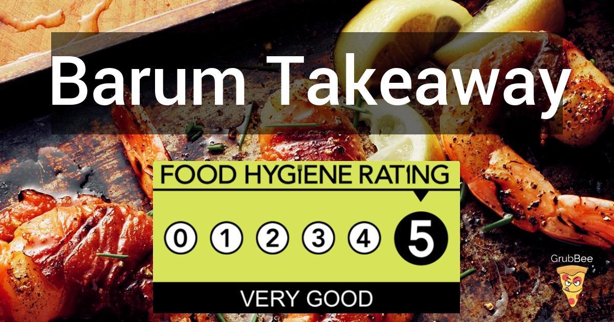 Barum Takeaway In North Devon Food Hygiene Rating