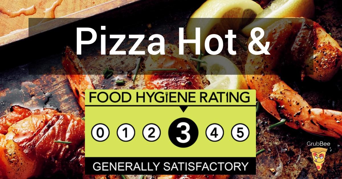 Pizza Hot Fried Chicken In Redbridge Food Hygiene Rating
