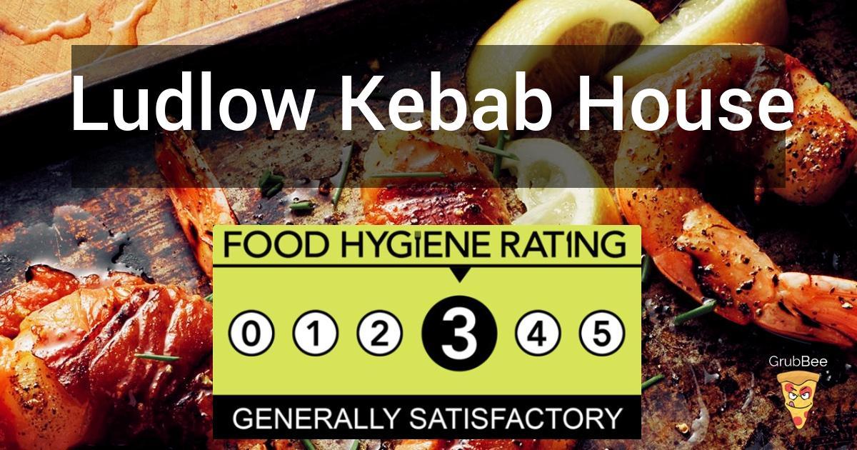 Ludlow Kebab House In Shropshire Food Hygiene Rating