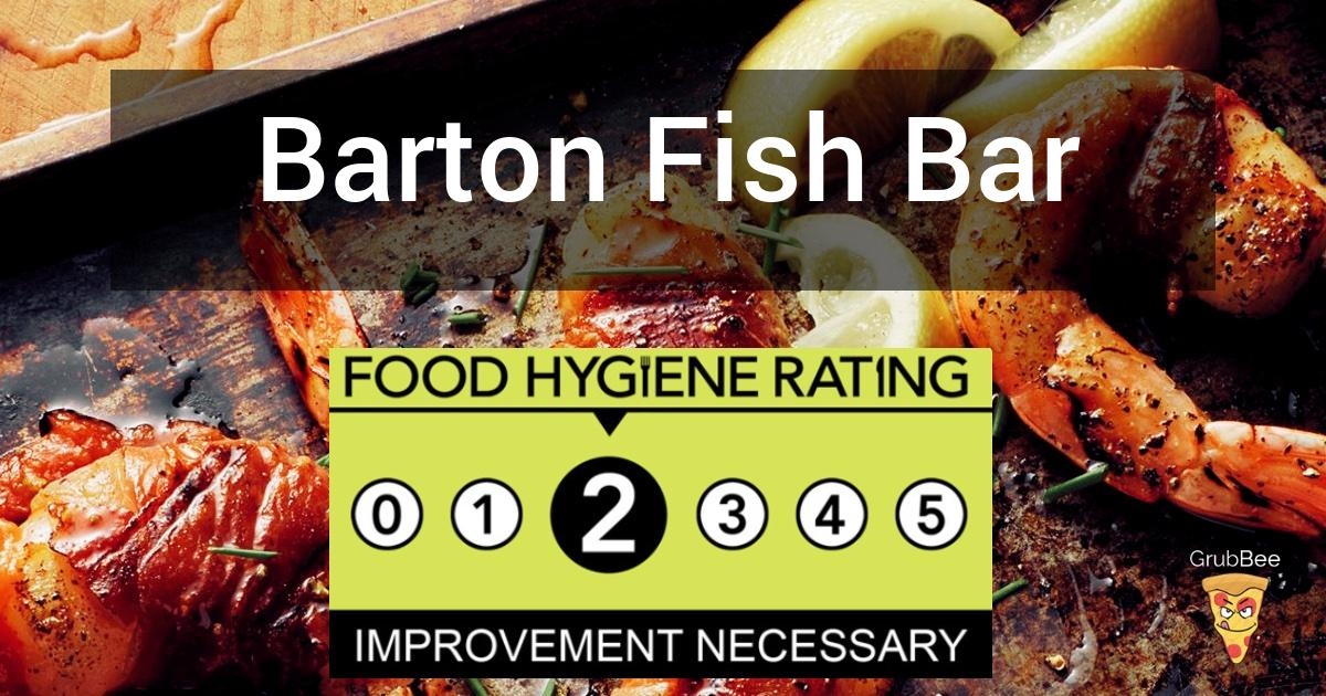 Barton Fish Bar In North Lincolnshire Food Hygiene Rating