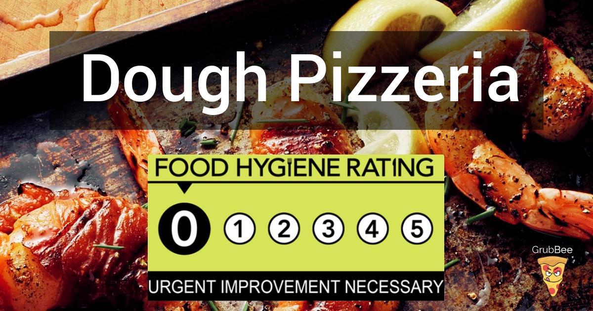 Dough Pizzeria In Edinburgh City Of Food Hygiene Rating