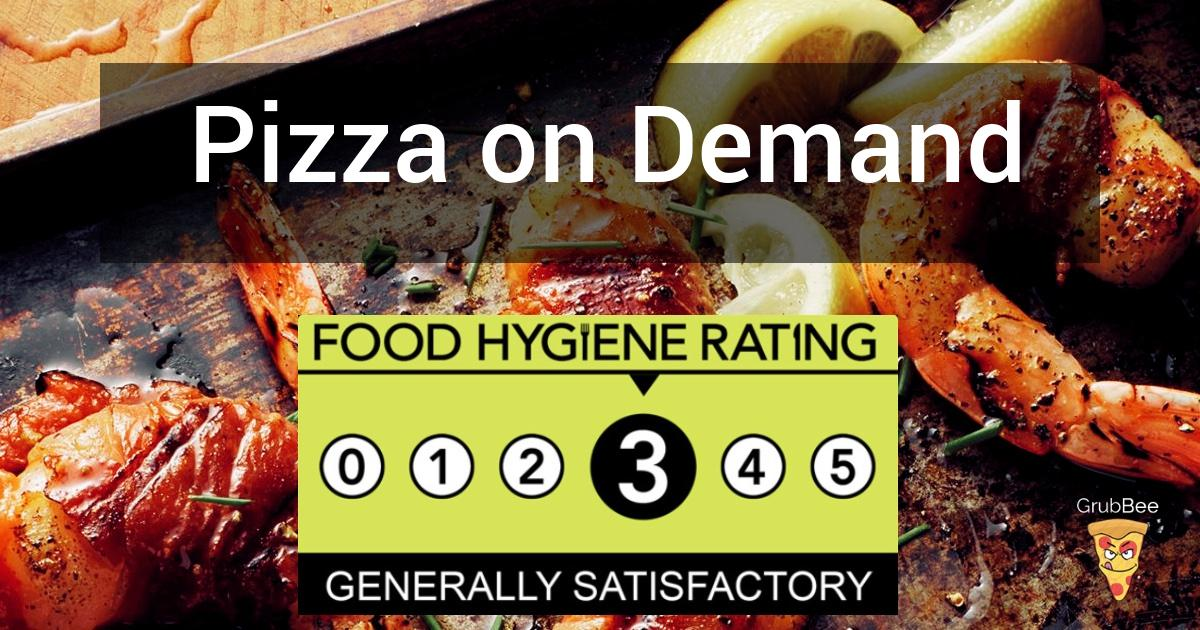 Pizza On Demand In Waltham Forest Food Hygiene Rating