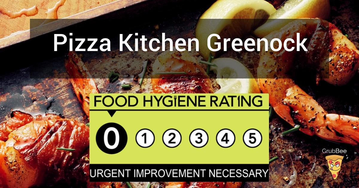 Pizza Kitchen Greenock In Inverclyde Food Hygiene Rating